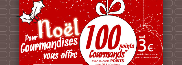 02 100 points Gourmands OFFERTS