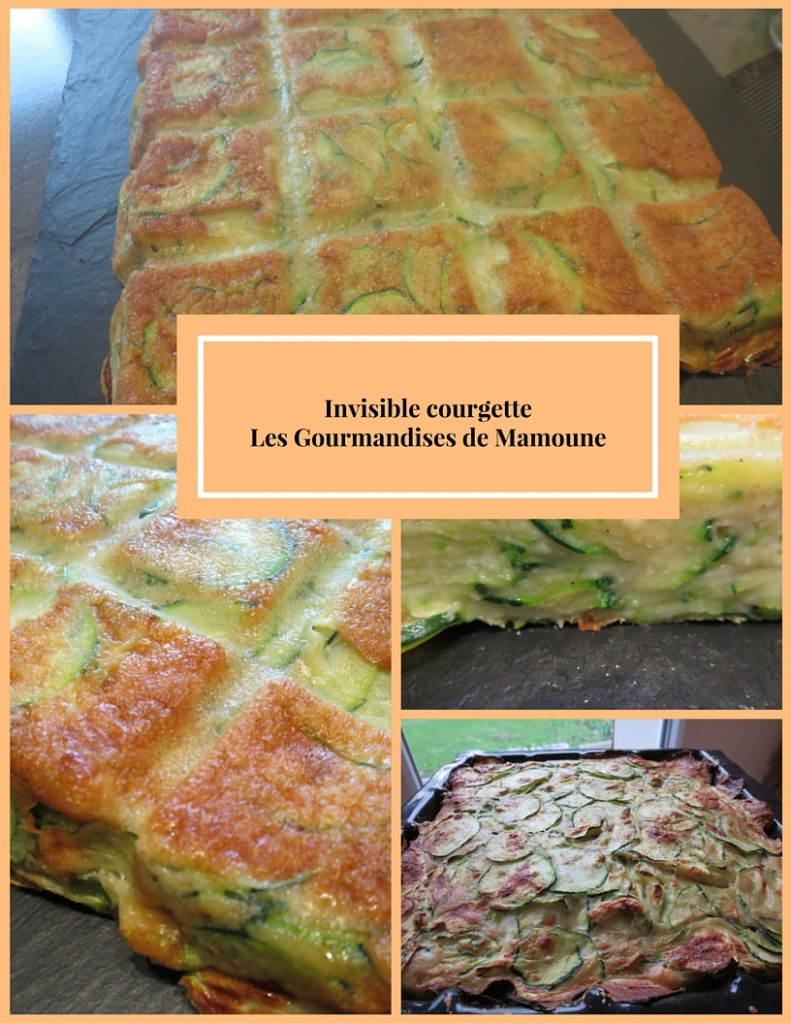 Invisible courgetteLes Gourmandises de Mamoune